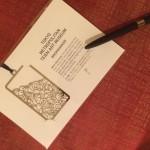 大好きな目黒庭園美術館のグリルをモチーフにしたbookmarker。 それと、このボールペは、書きやすい。
